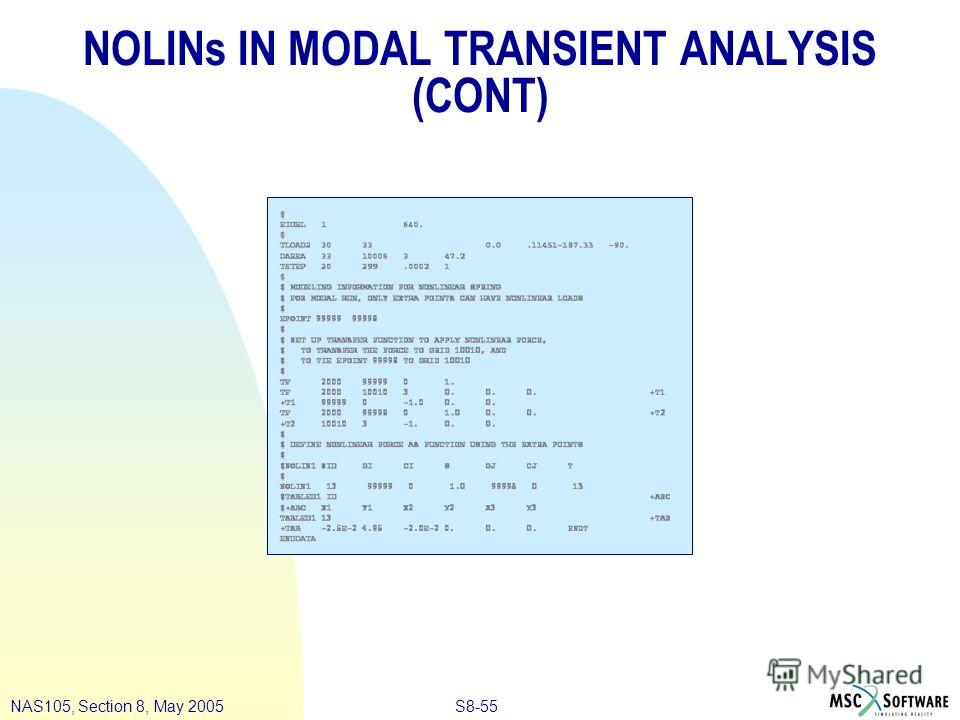 S8-55NAS105, Section 8, May 2005 NOLINs IN MODAL TRANSIENT ANALYSIS (CONT)