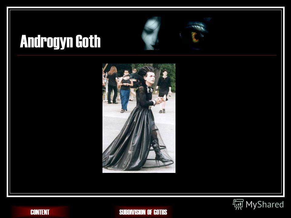 Androgyn Goth SUBDIVISION OF GOTHSCONTENT