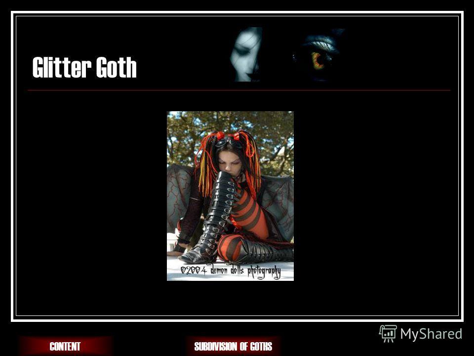 Glitter Goth SUBDIVISION OF GOTHSCONTENT