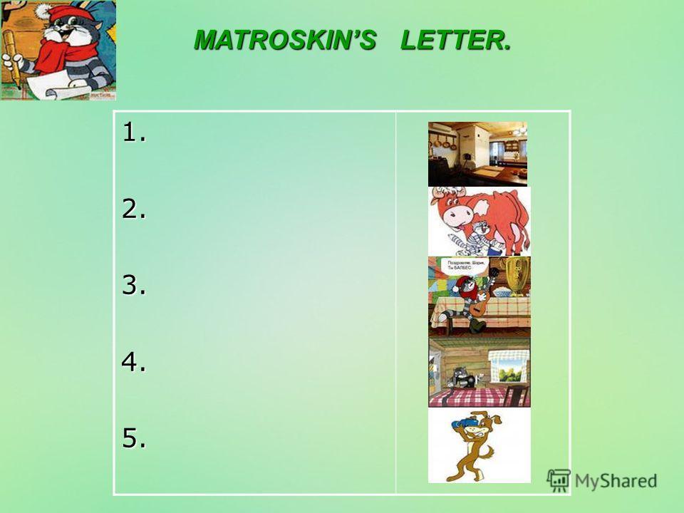 MATROSKINS LETTER. 1.2.3.4.5.