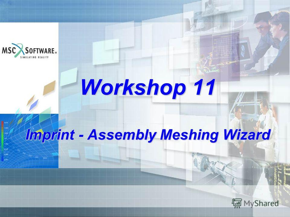 Workshop 11 Imprint - Assembly Meshing Wizard