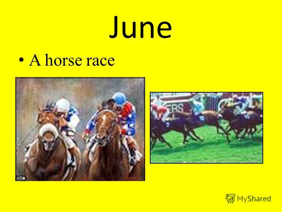June A horse race