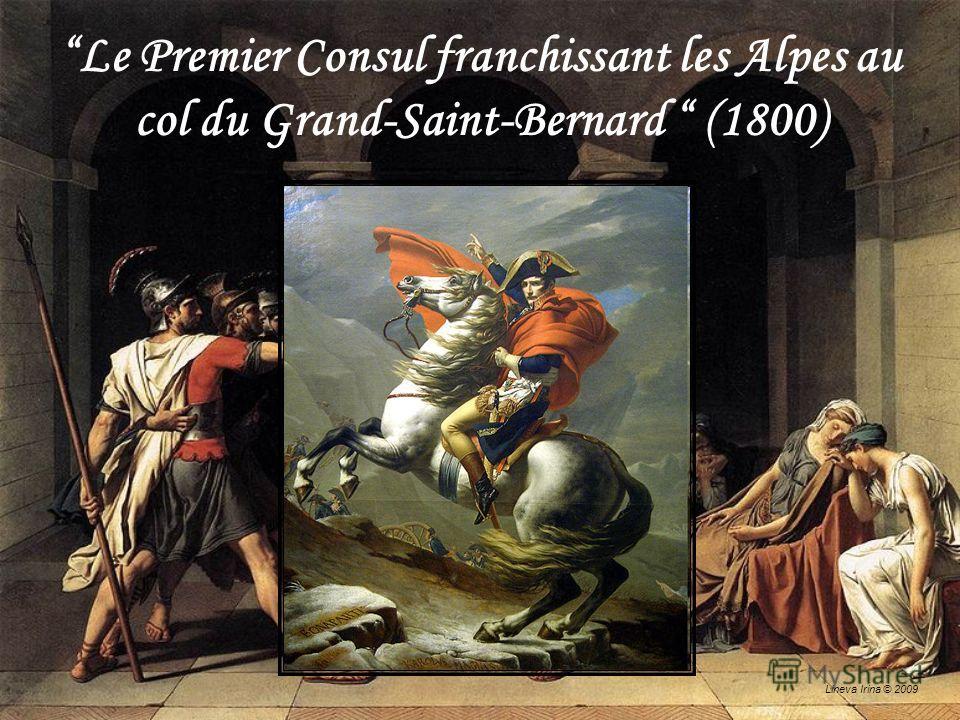 Lineva Irina © 2009 Le Premier Consul franchissant les Alpes au col du Grand-Saint-Bernard (1800)