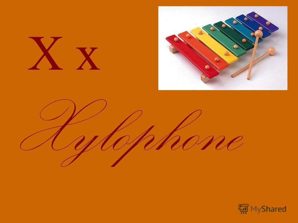 X x Xylophone