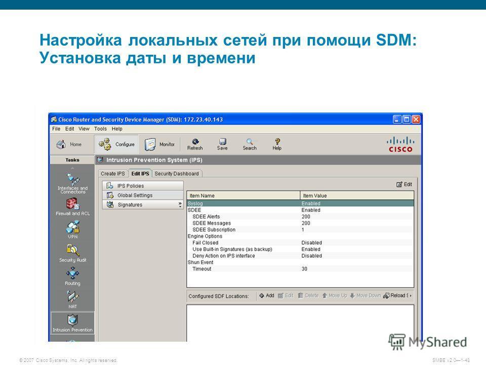 © 2007 Cisco Systems, Inc. All rights reserved. SMBE v2.01-48 Настройка локальных сетей при помощи SDM: Установка даты и времени