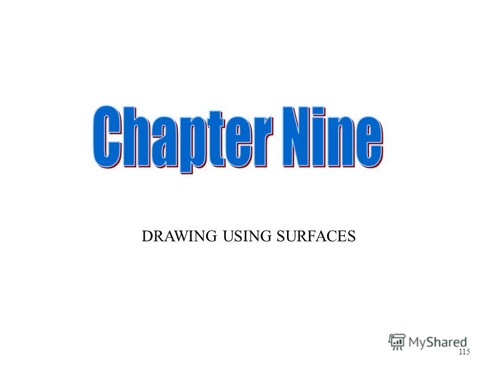 DRAWING USING SURFACES 115