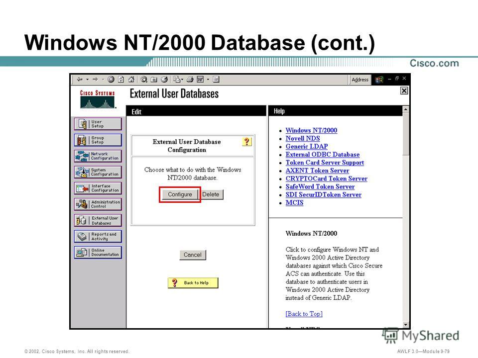 © 2002, Cisco Systems, Inc. All rights reserved. AWLF 3.0Module 9-79 Windows NT/2000 Database (cont.)