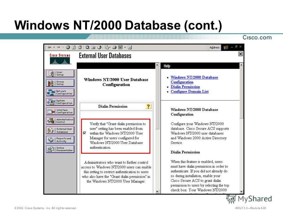 © 2002, Cisco Systems, Inc. All rights reserved. AWLF 3.0Module 9-80 Windows NT/2000 Database (cont.)