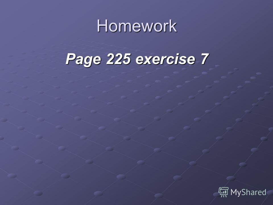 Homework Page 225 exercise 7
