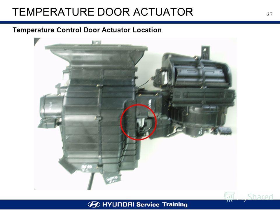 37 TEMPERATURE DOOR ACTUATOR Temperature Control Door Actuator Location