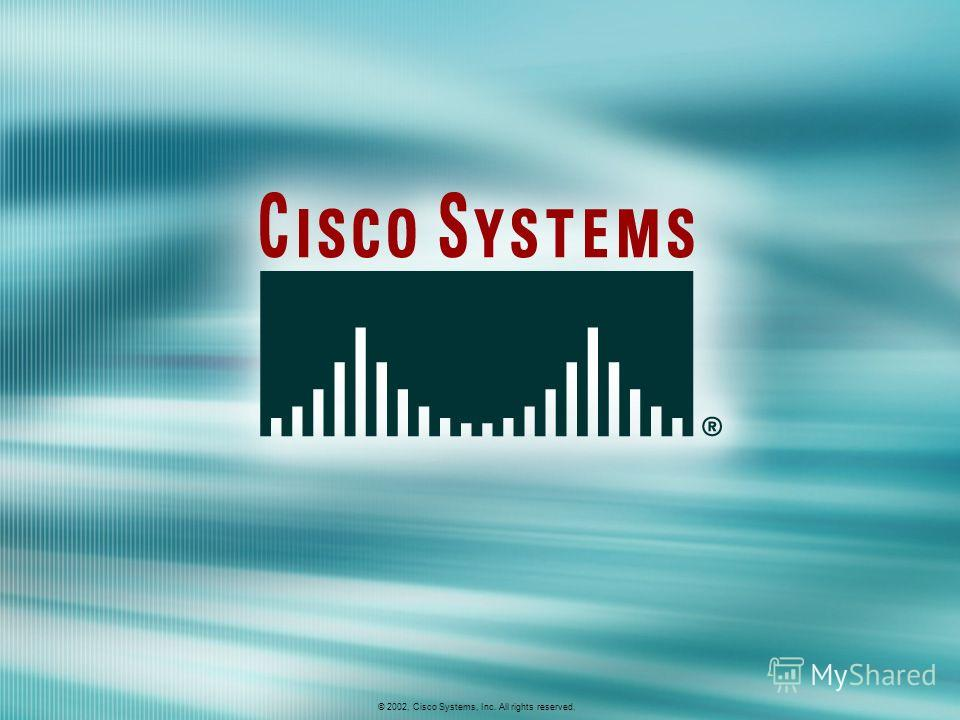 © 2002, Cisco Systems, Inc. All rights reserved. AWLF 3.0Module 5-1 © 2002, Cisco Systems, Inc. All rights reserved.