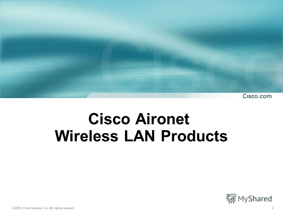 2 Cisco Aironet Wireless LAN Products 5-1