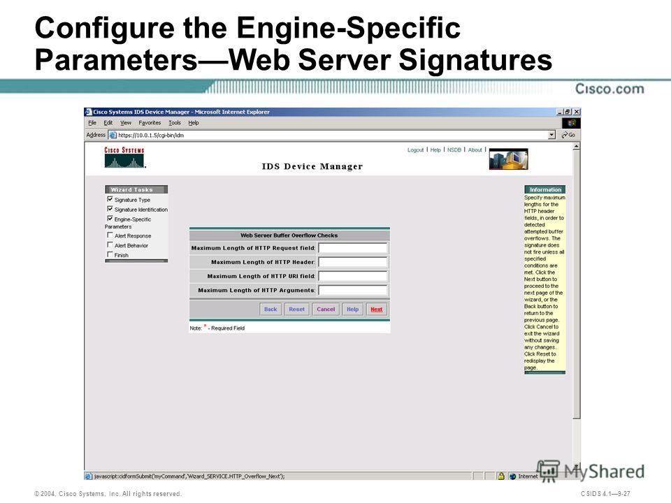 © 2004, Cisco Systems, Inc. All rights reserved. CSIDS 4.19-27 Configure the Engine-Specific ParametersWeb Server Signatures