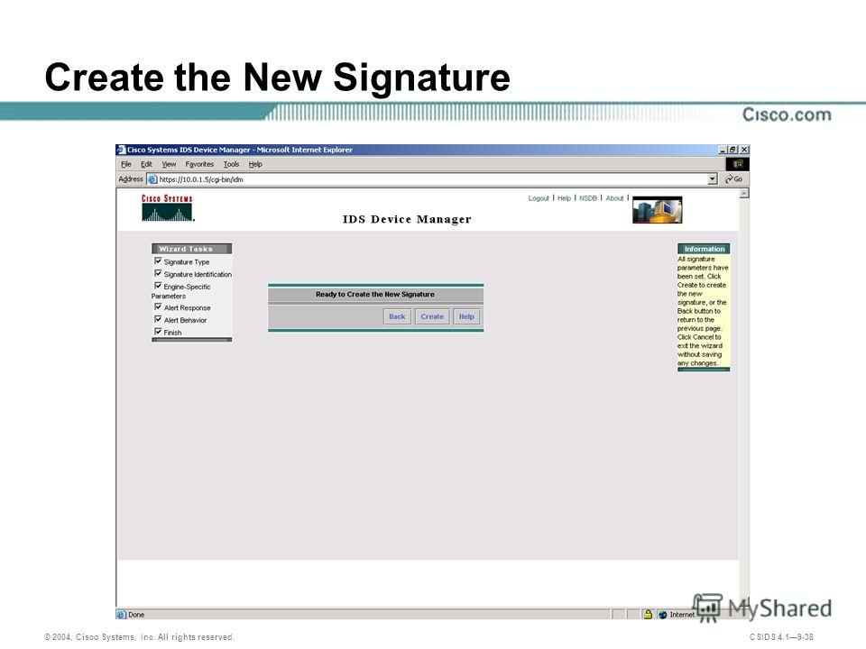 © 2004, Cisco Systems, Inc. All rights reserved. CSIDS 4.19-38 Create the New Signature