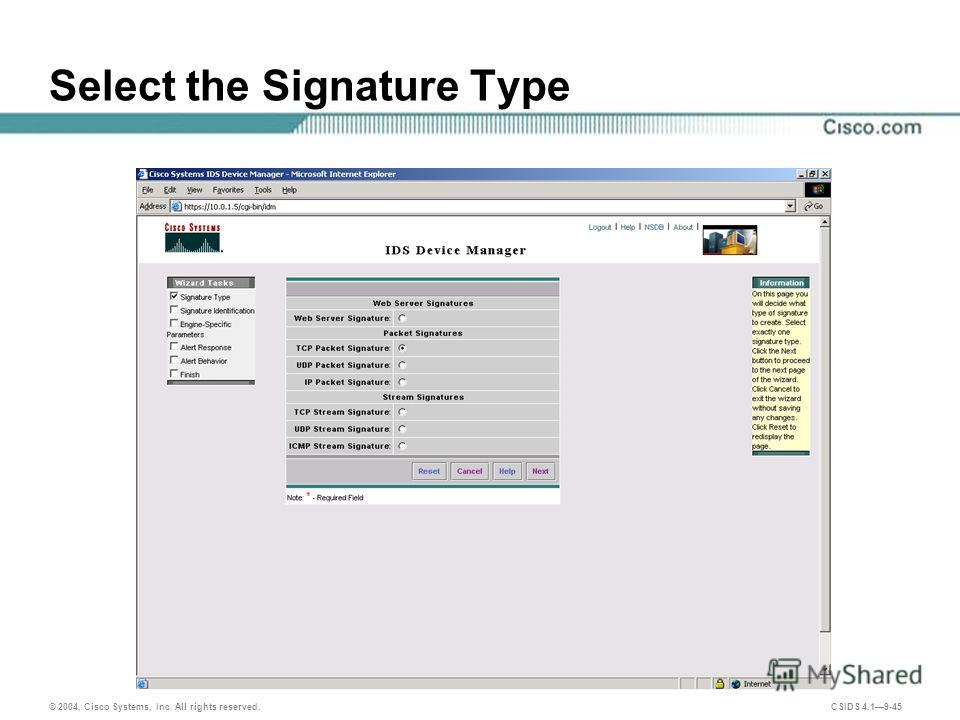 © 2004, Cisco Systems, Inc. All rights reserved. CSIDS 4.19-45 Select the Signature Type