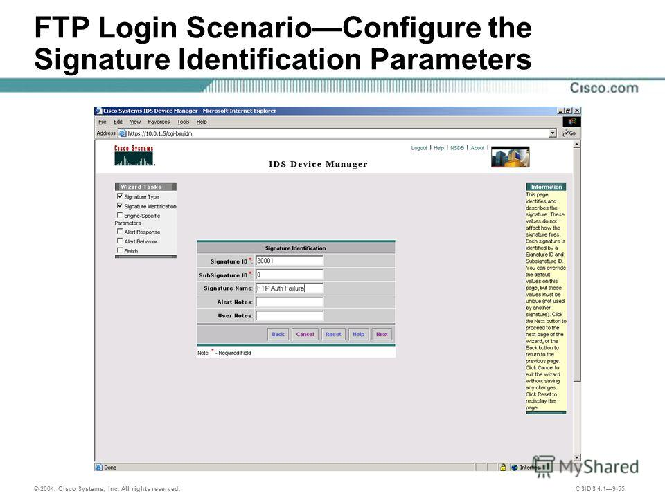 © 2004, Cisco Systems, Inc. All rights reserved. CSIDS 4.19-55 FTP Login ScenarioConfigure the Signature Identification Parameters