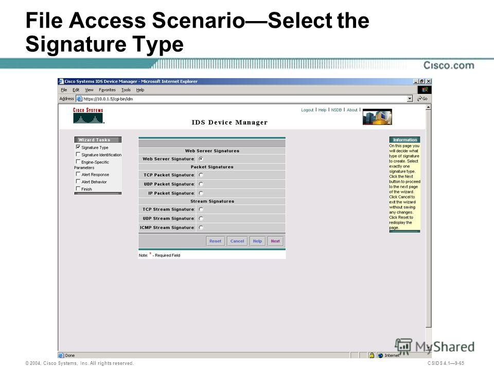 © 2004, Cisco Systems, Inc. All rights reserved. CSIDS 4.19-65 File Access ScenarioSelect the Signature Type