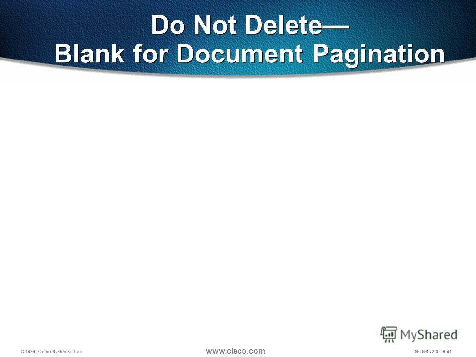 © 1999, Cisco Systems, Inc. www.cisco.com MCNS v2.09-41 Do Not Delete Blank for Document Pagination