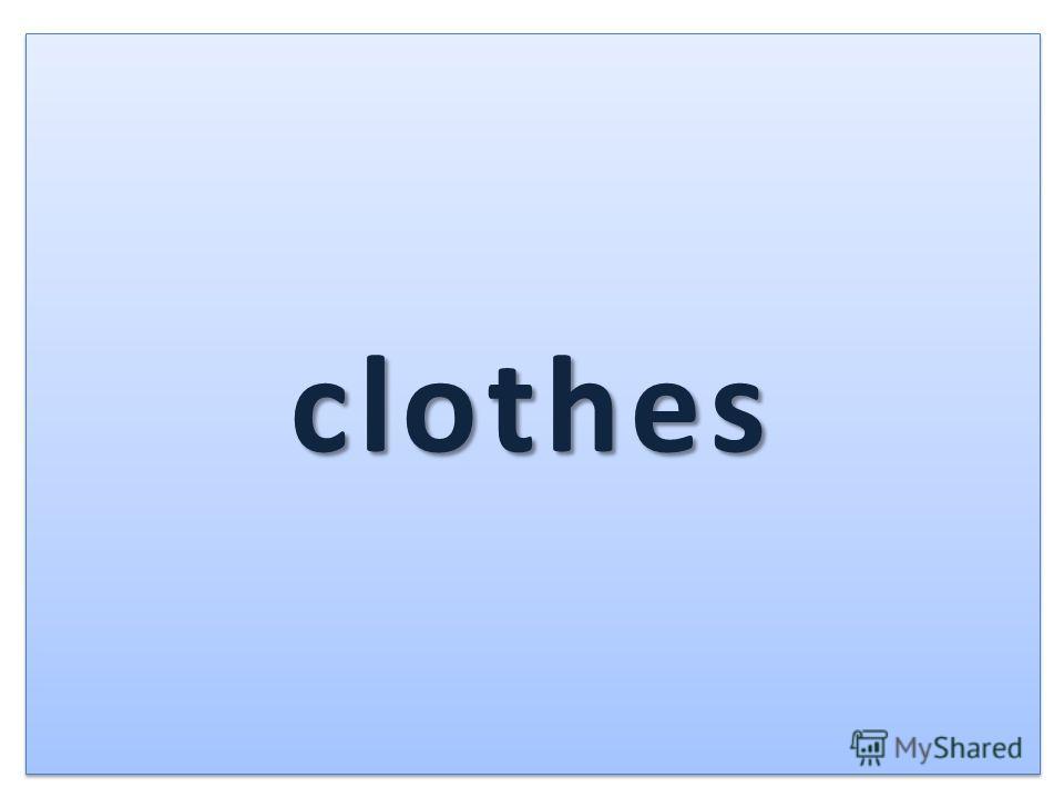 clothesclothes