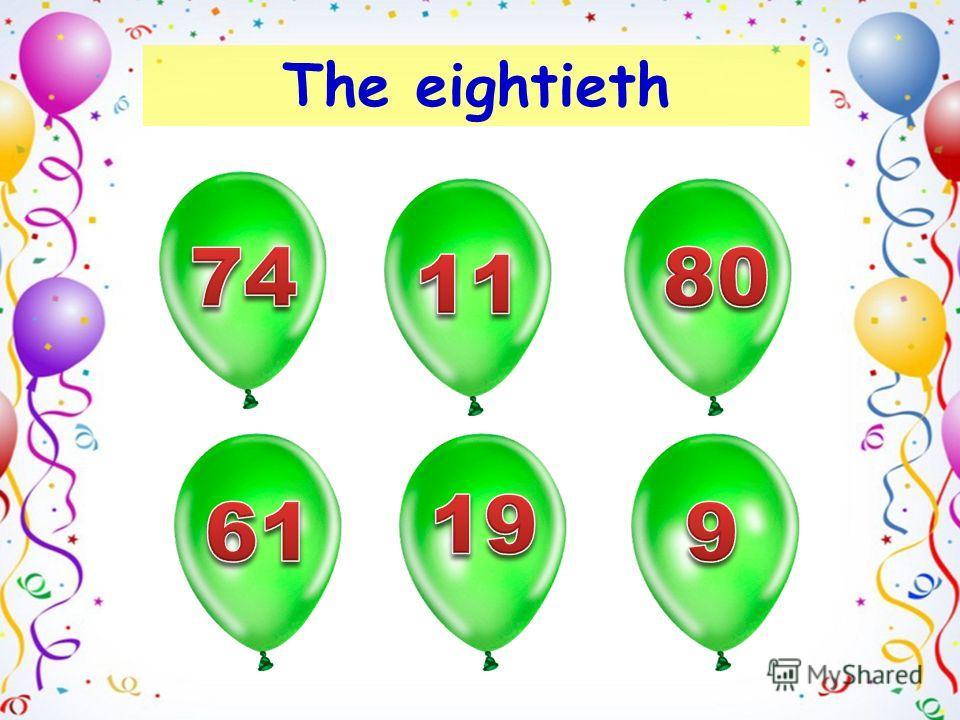 The eightieth