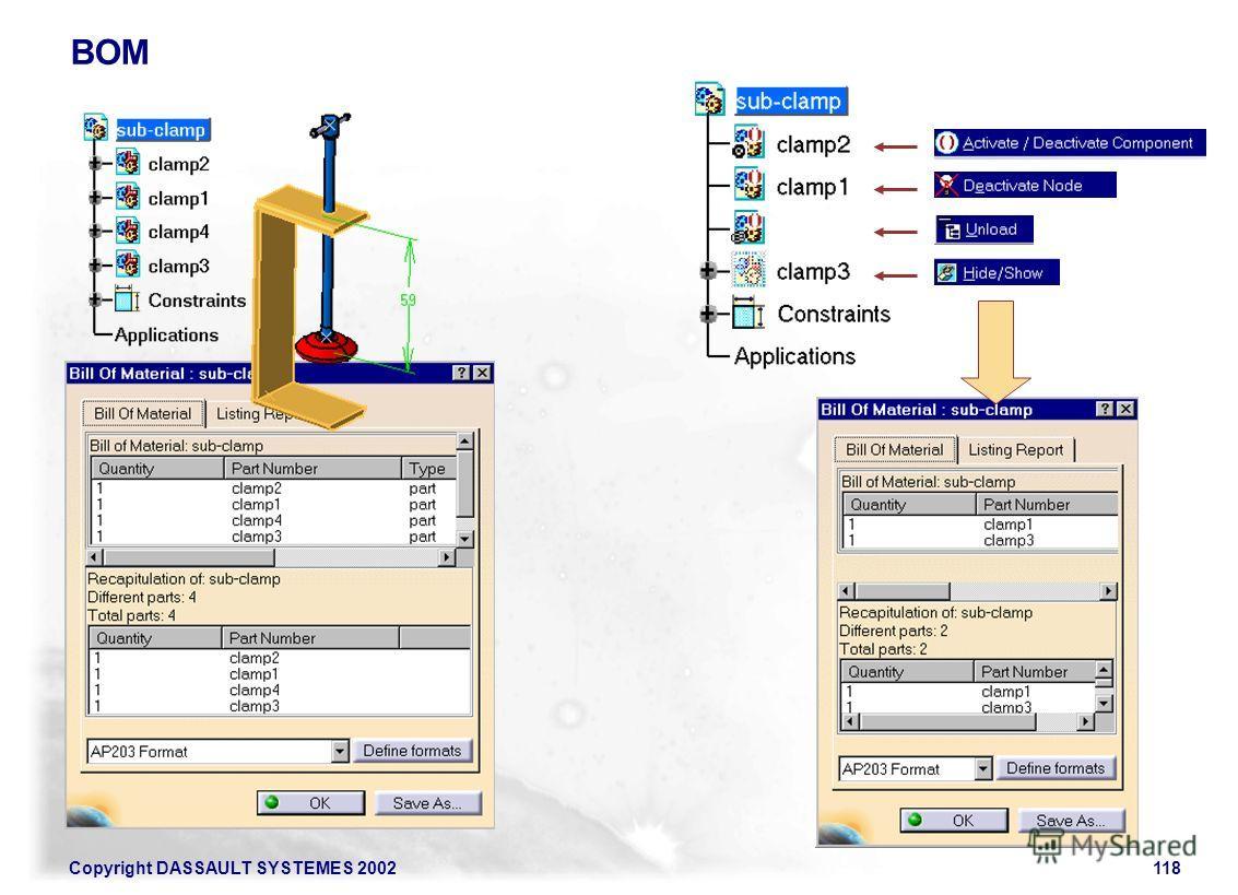 Copyright DASSAULT SYSTEMES 2002118 BOM