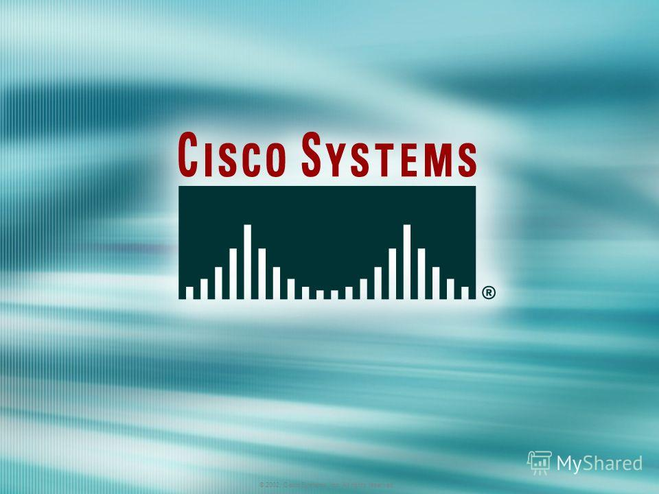 © 2002, Cisco Systems, Inc. All rights reserved. AWLF 3.0Module 8-1 © 2002, Cisco Systems, Inc. All rights reserved.