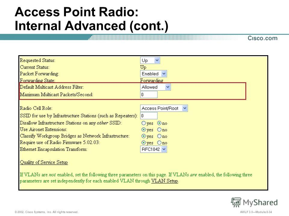 © 2002, Cisco Systems, Inc. All rights reserved. AWLF 3.0Module 8-34 Access Point Radio: Internal Advanced (cont.)