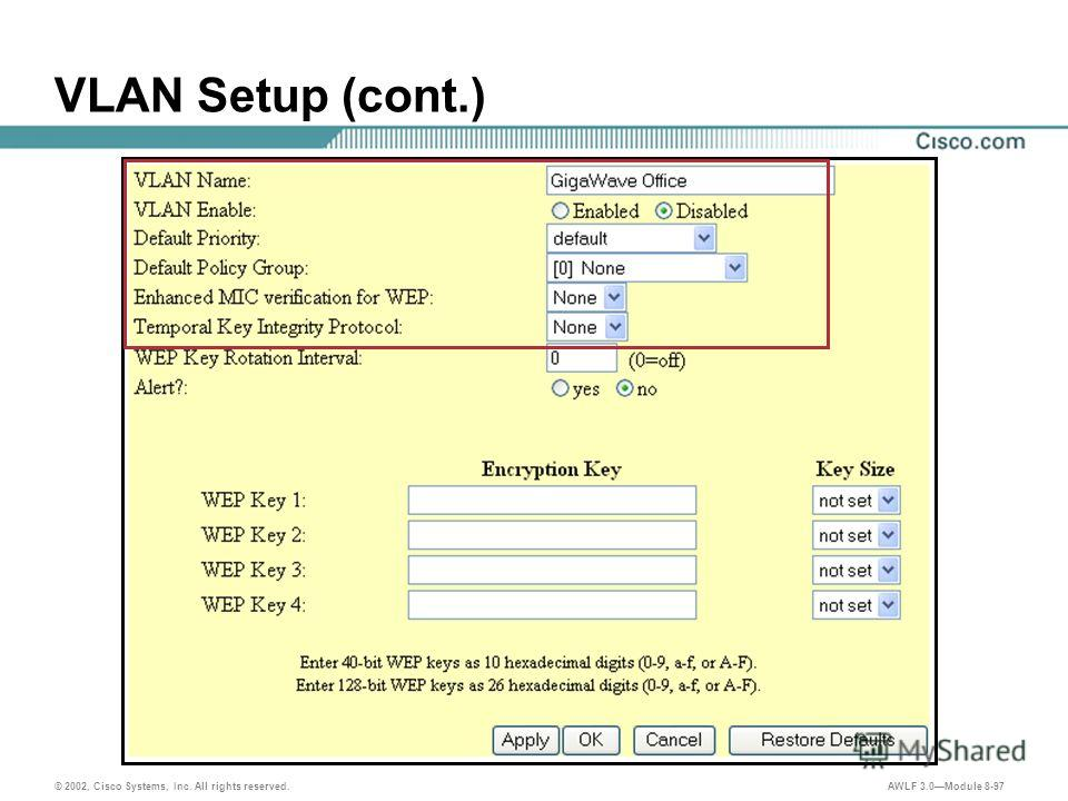 © 2002, Cisco Systems, Inc. All rights reserved. AWLF 3.0Module 8-97 VLAN Setup (cont.)
