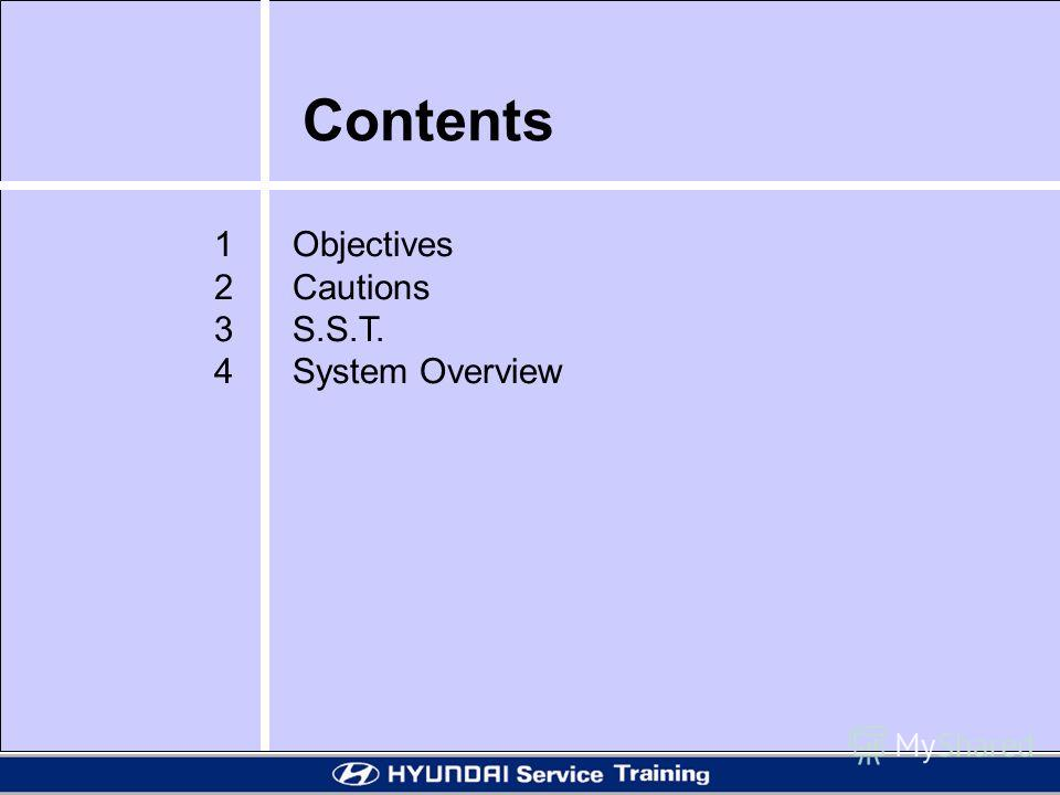 Contents 1 Objectives 2 Cautions 3 S.S.T. 4 System Overview