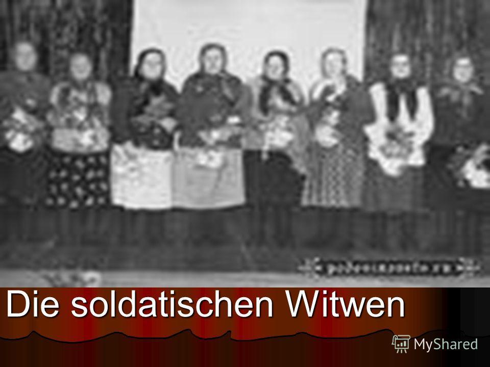 Die soldatischen Witwen