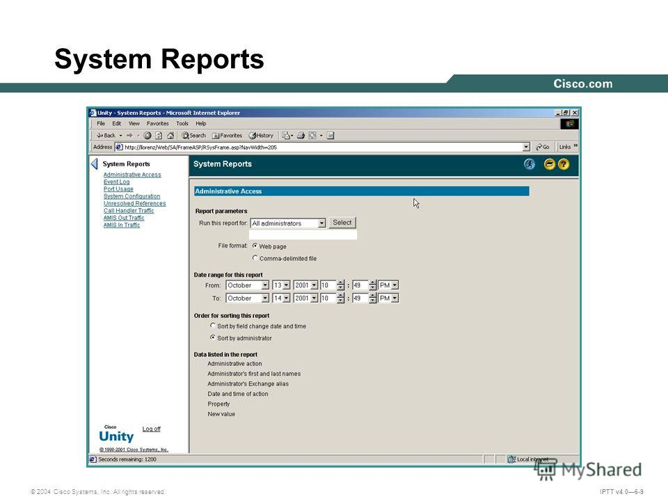 © 2004 Cisco Systems, Inc. All rights reserved. IPTT v4.06-9 System Reports