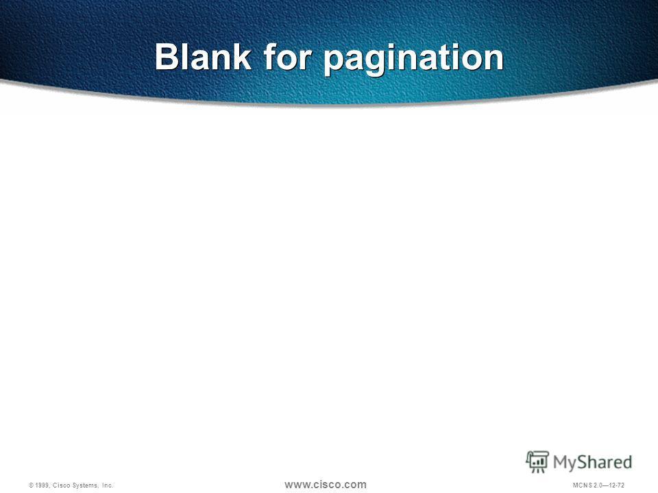 © 1999, Cisco Systems, Inc. www.cisco.com MCNS 2.012-72 Blank for pagination