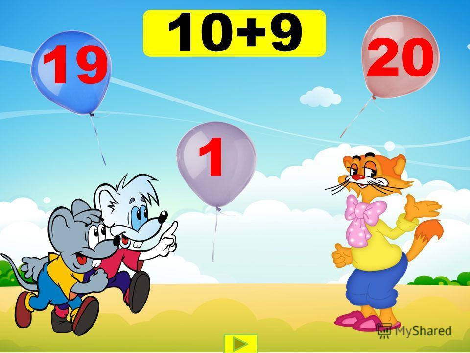 10+9 19 1 20