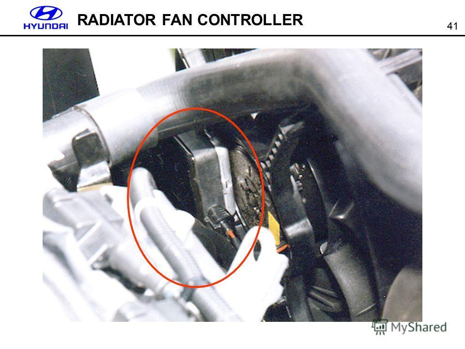 41 RADIATOR FAN CONTROLLER