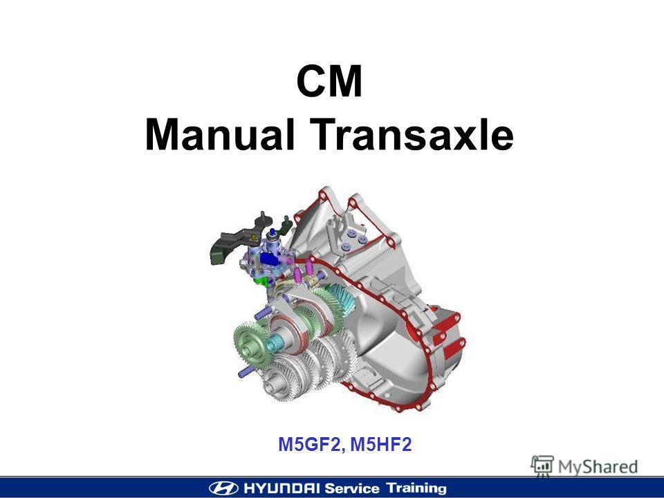 M5GF2, M5HF2 CM Manual Transaxle