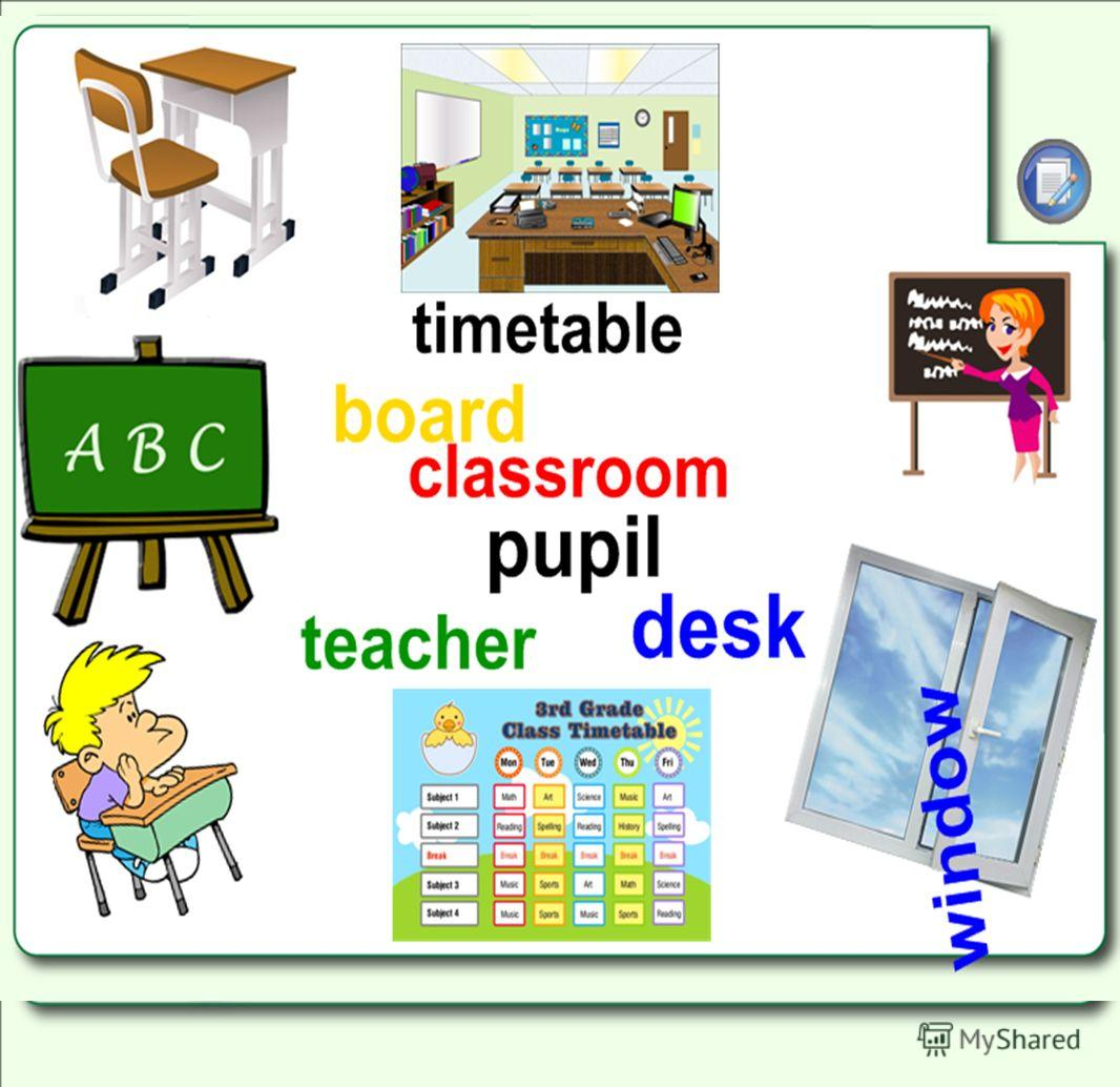 window classroom timetable teacher pupil desk board
