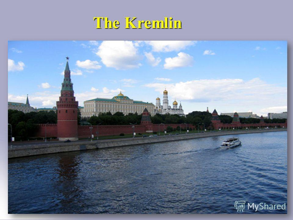 The Kremlin The Kremlin