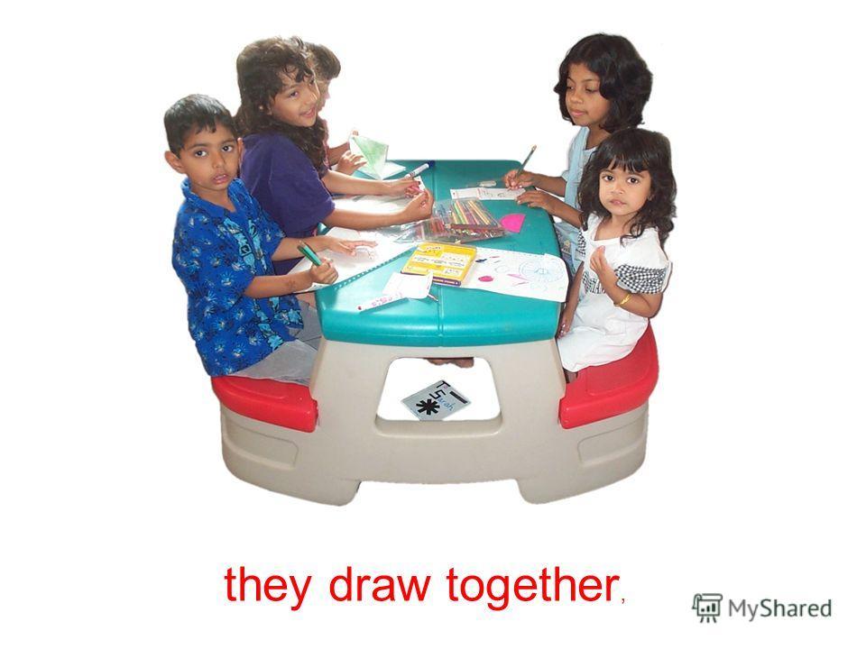 In a kindergarten children do everything together -