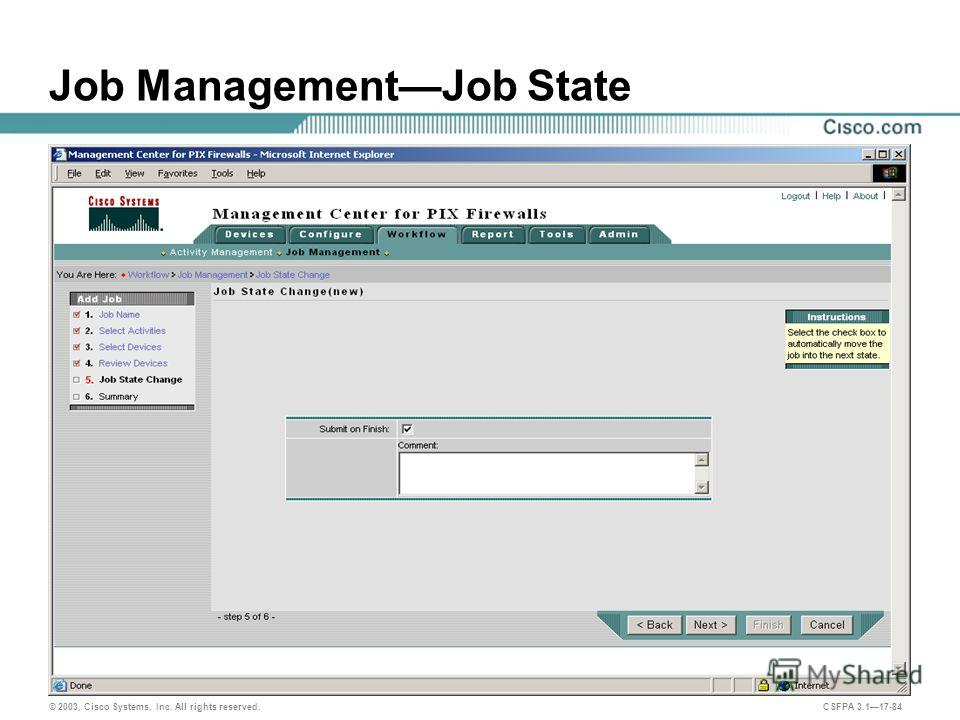 © 2003, Cisco Systems, Inc. All rights reserved. CSFPA 3.117-84 Job ManagementJob State