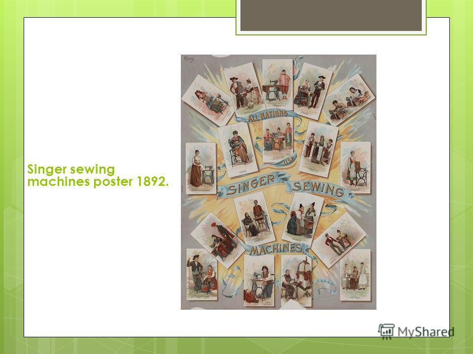 Singer sewing machines poster 1892.
