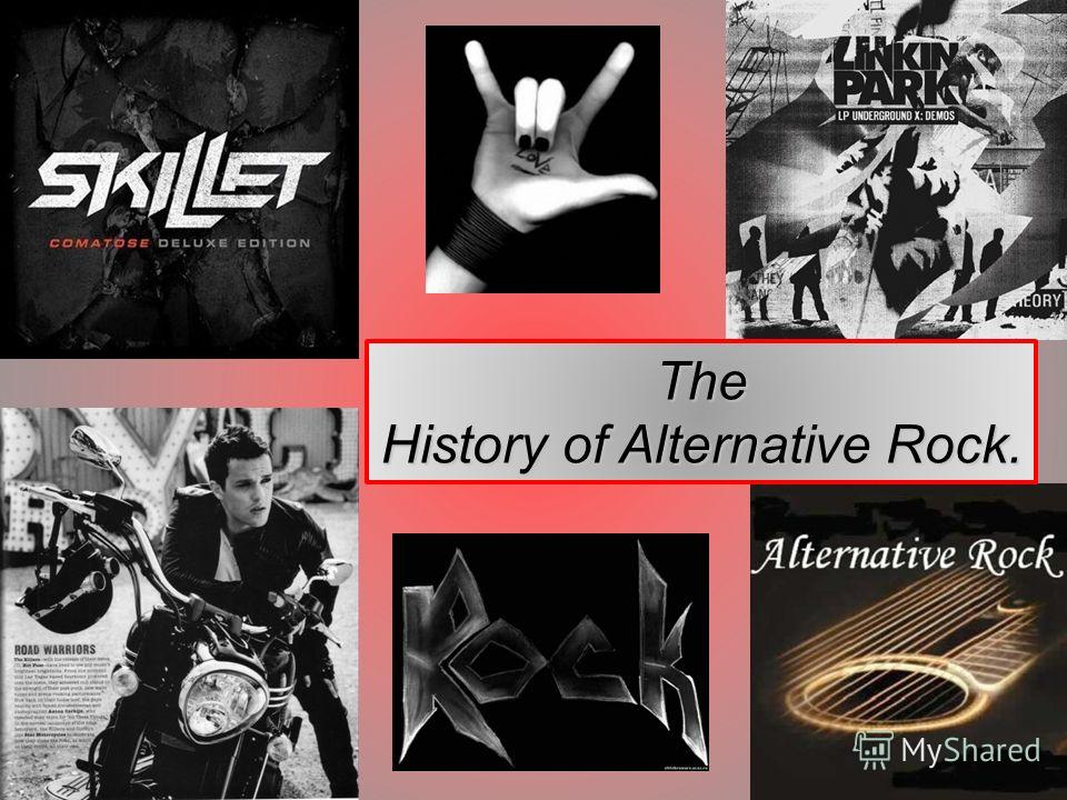 The History of Alternative Rock.