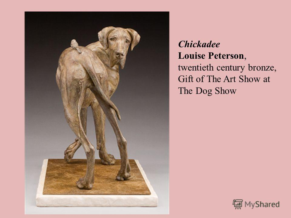 Chickadee Louise Peterson, twentieth century bronze, Gift of The Art Show at The Dog Show