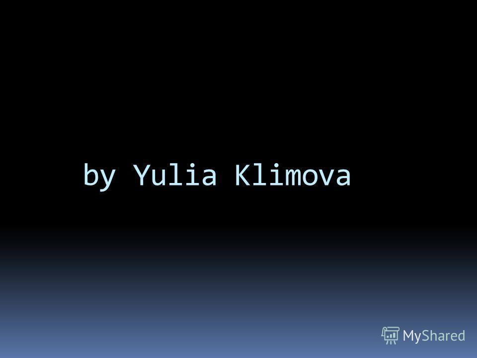 by Yulia Klimova