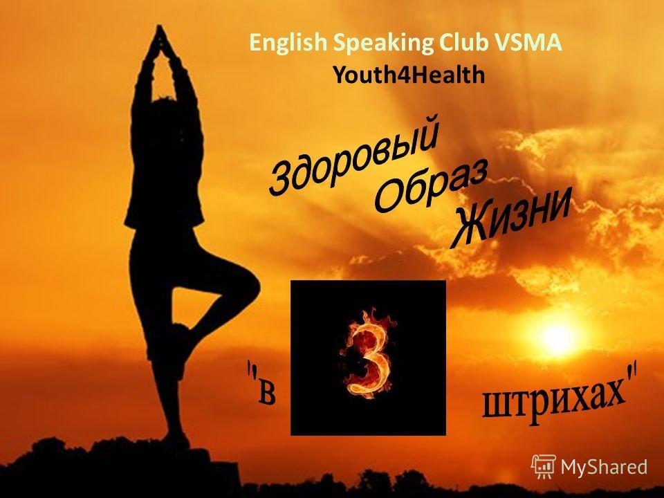 English Speaking Club VSMA Youth4Health