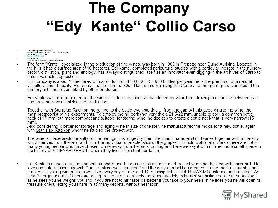 The Company Edy Kante Collio Carso Azienda Agricola