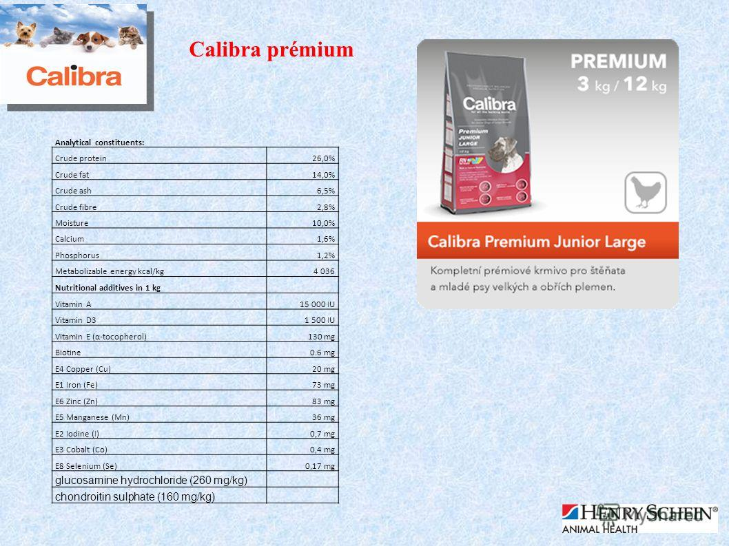 Calibra prémium Analytical constituents: Crude protein26,0% Crude fat14,0% Crude ash6,5% Crude fibre2,8% Moisture10,0% Calcium1,6% Phosphorus1,2% Metabolizable energy kcal/kg4 036 Nutritional additives in 1 kg Vitamin A15 000 IU Vitamin D31 500 IU Vi