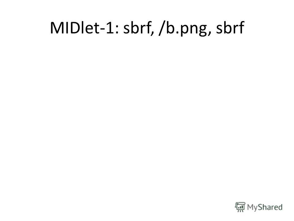 MIDlet-1: sbrf, /b.png, sbrf