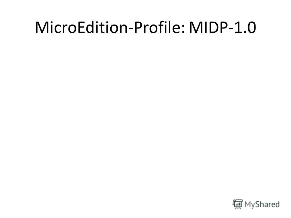 MicroEdition-Profile: MIDP-1.0