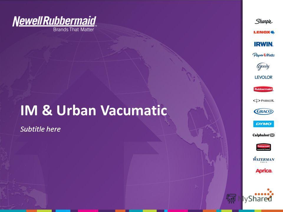IM & Urban Vacumatic Subtitle here
