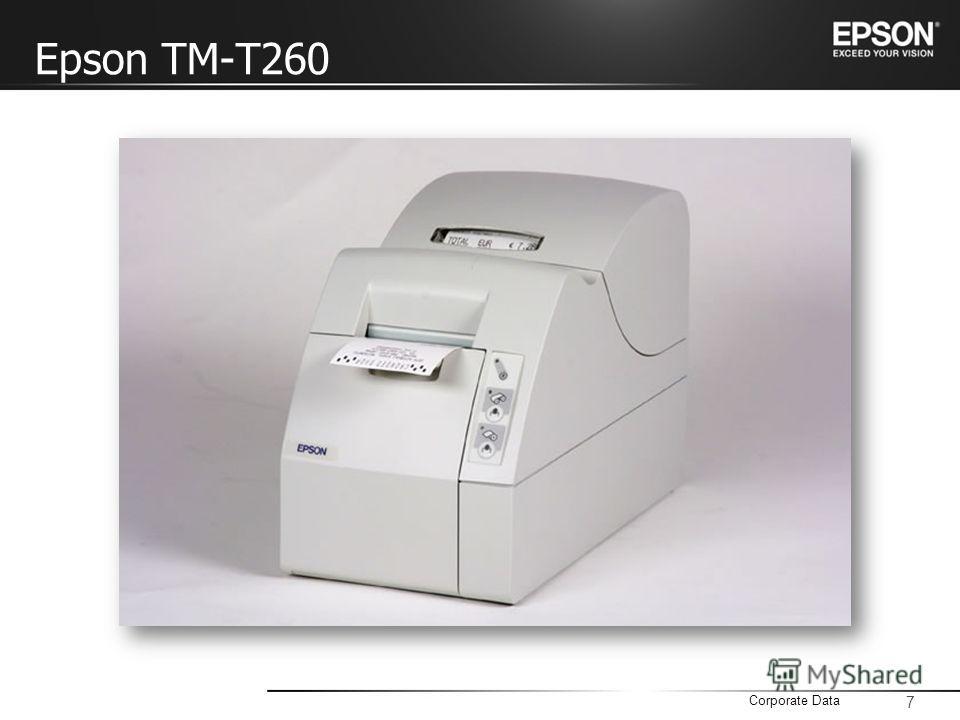 7 Corporate Data Epson TM-T260